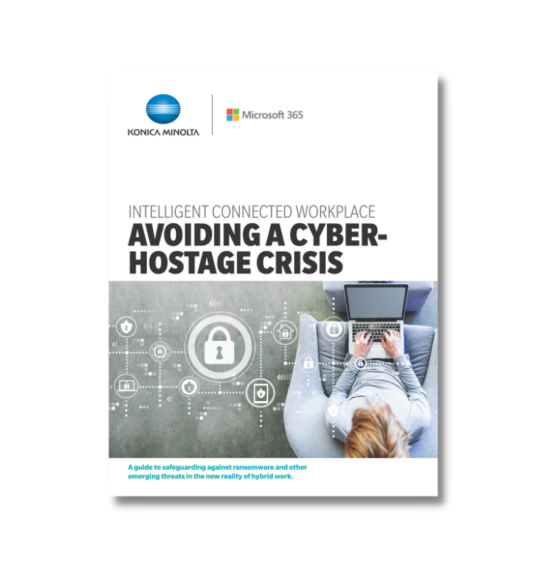 E Book: <br/> Intelligent Connected Workplace – Avoiding A Cyber-Hostage Crisis
