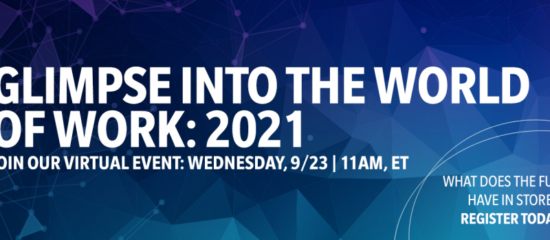 Reimagining the Future of Work: A Glimpse into 2021 and Beyond
