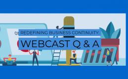 Redéfinir la continuité des opérations: Q & A sur le Webcast